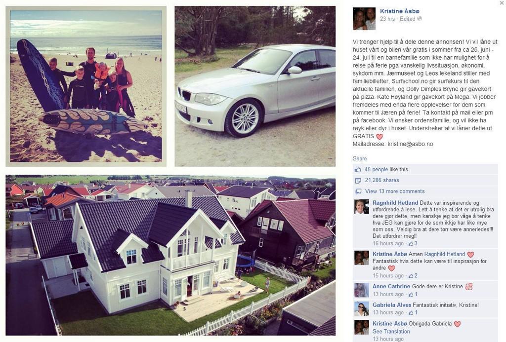 Den heldige familien får låne familien Åsbøs flotte hus og bil. I tillegg til en rekke gratis aktiviteter, som familien Åsbø selv gjerne tar med sine barn på.