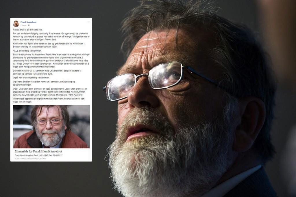 Frank Aarebrot døde på lørdag. I den folkekjære professorens ånd ønskes alle velkommen til gravferden torsdag 14. september klokka 13, opplyser familien i en pressemelding.