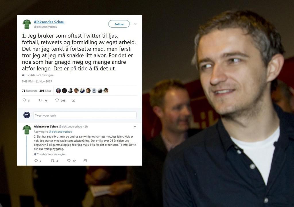 ALEKSANDER SCHAU postet lørdag en rekke meldinger på Twitter om sextrakassering i mediebransjen.