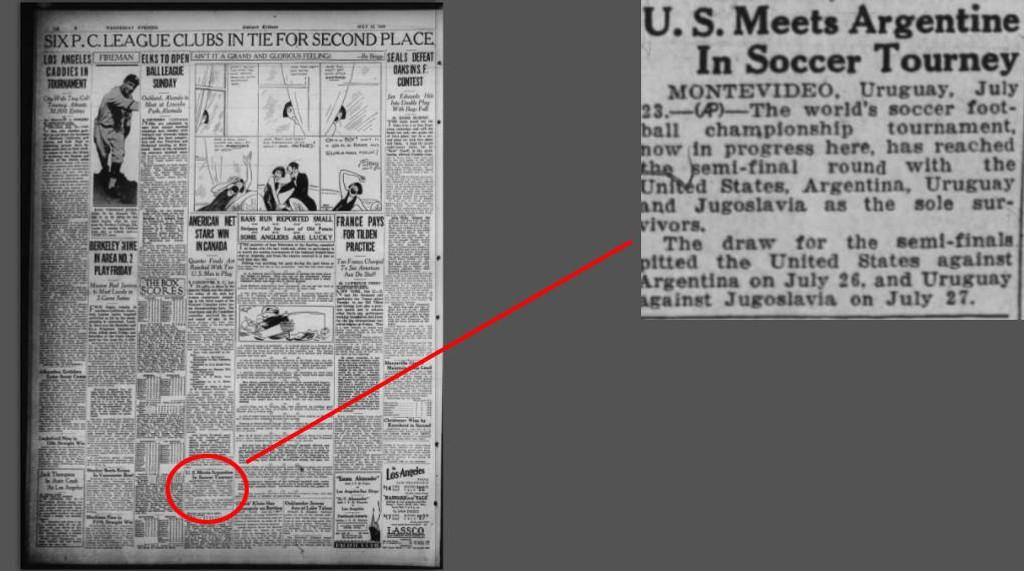 3f259967 Det første VM var ingen stor nyhetssak verden over. Da USA skulle spille  semifinale var dette omtalen kampen fikk i Oakland Tribune den 23.juli  1930, ...